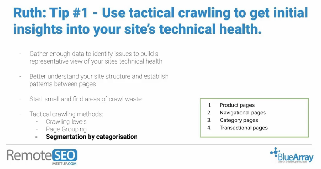 Use technical crawling to get technical health insights tip RemoteSEO Meetup