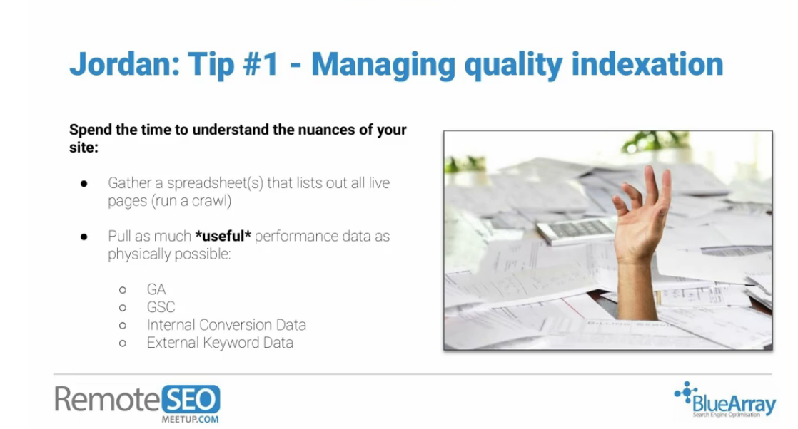 Managing quality indexation tip RemoteSEO Meetup
