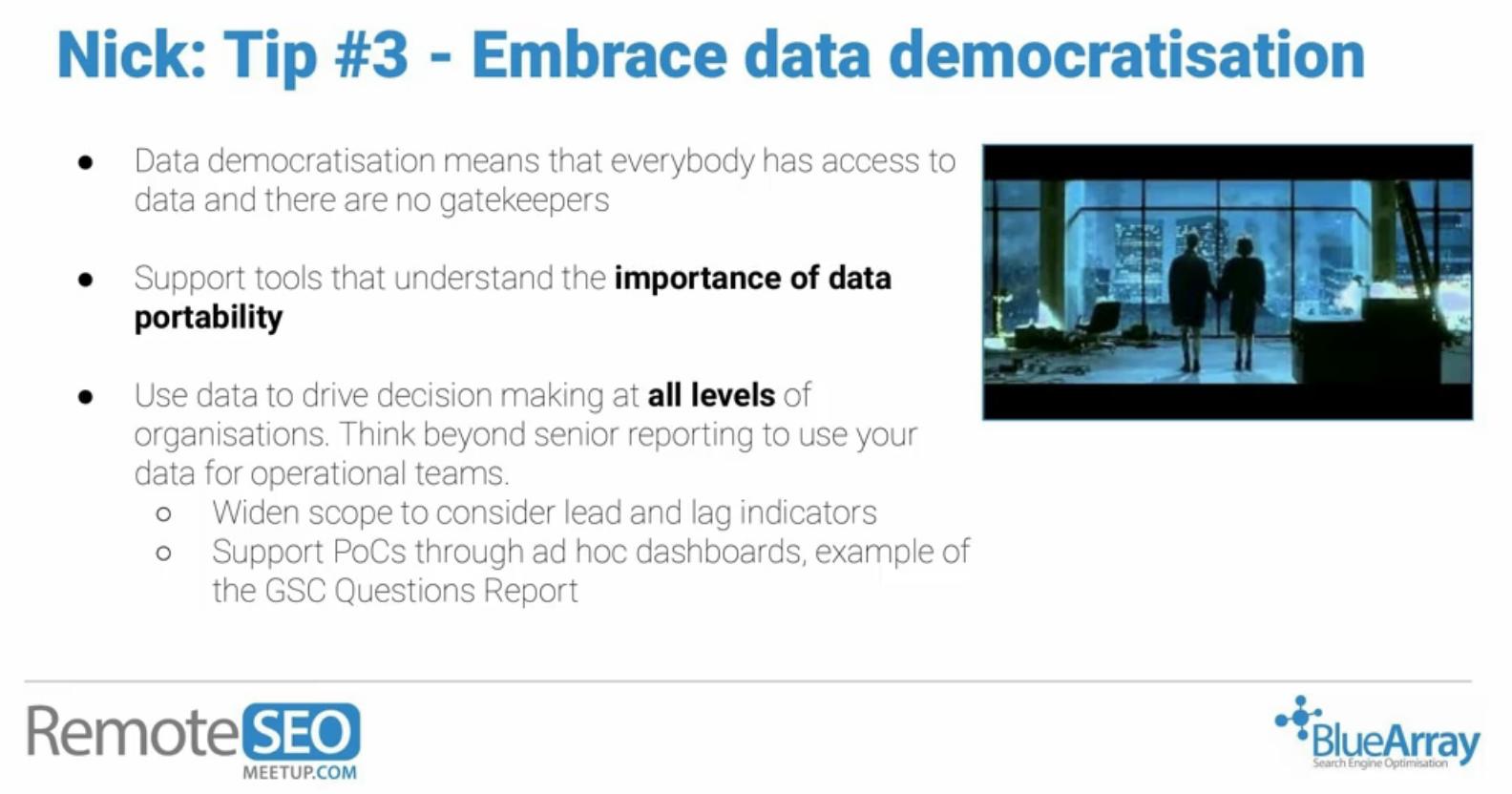 Embrace data democratisation RemoteSEO tip