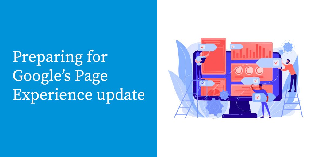 Preparing for Google's Page Experience Update